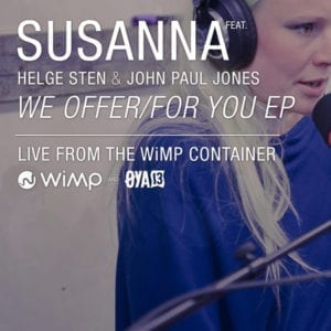 We Offer/For You EP - Susanna feat. Helge Sten & John Paul Jones